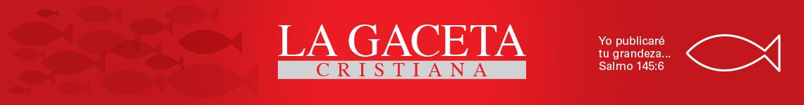 La Gaceta Cristiana